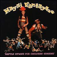 Haysi Fantayzee - Battle Hymns for Children Singing