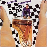 Burton Cummings - Woman Love