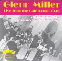 Glenn Miller - Live from the Café Rouge 1940