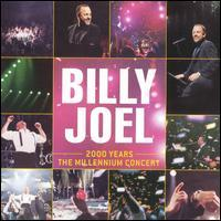 Billy Joel - 2000 Years: The Millennium Concert