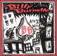 Billy Burnette - Are You With Me Baby