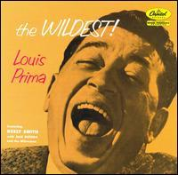 Louis Prima - The Wildest!