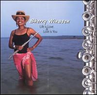 Sherry Winston - Life Is Love and Love Is You