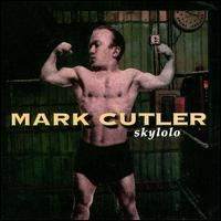 Mark Cutler - Skylolo
