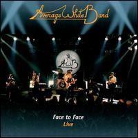 Average White Band - Face to Face Live