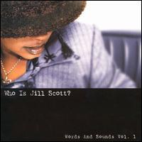 Jill Scott - Who Is Jill Scott?: Words and Sounds, Vol. 1