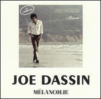 Joe Dassin - Melancolie