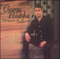 Gary Hobbs - Despues de Ti