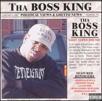 Tha Boss King - Political Views and Ghetto News