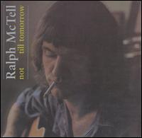 Ralph McTell - Not Till Tomorrow
