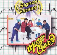 Mr. Chivo - Signos Vitales