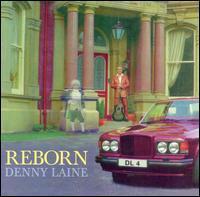 Denny Laine - Reborn