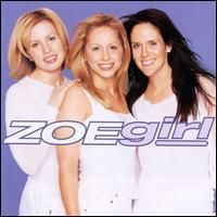 ZOEgirl - Zoe Girl