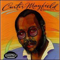 Curtis Mayfield - Honesty