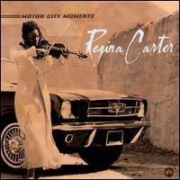 Regina Carter - Motor City Moments