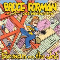 Bruce Forman With Joe Henderson - Forman on the Job
