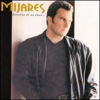Manuel Mijares - Historias de un Amor