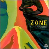 Zone - First Definition