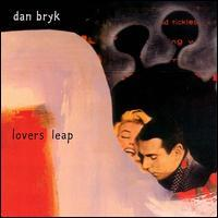 Dan Bryk - Lovers Leap