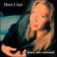 Mary Ann Redmond - Here I Am
