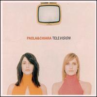 Paola & Chiara - Television