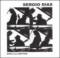 Sergio Dias - Mind over Matter
