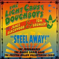Light Crust Doughboys - Steel Away!
