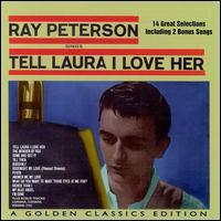Ray Peterson - Tell Laura I Love Her