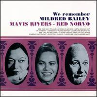 Mavis Rivers & Red Norvo - We Remember Mildred Bailey