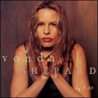 Vonda Shepard - By 7:30