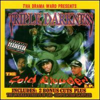 Triple Darkness - Cold Blooded