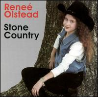 Reneé Olstead - Stone Country