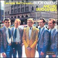 Buck Owens - The Carnegie Hall Concert