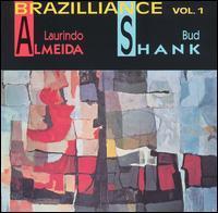 Laurindo Almeida with Bud Shank - Brazilliance, Vol. 1