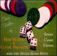 Bob White & Clyde Brewer and The River Road Boys - Twin Fiddles of Bob White & Clyde Brewer