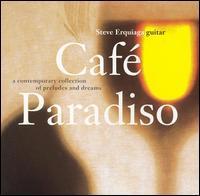 Steve Erquiaga - Cafe Paradiso