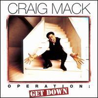 Craig Mack - Operation: Get Down
