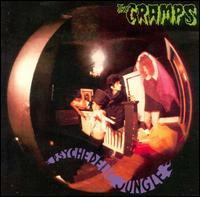 Cramps - Psychedelic Jungle