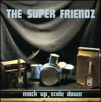 The Super Friendz - Mock Up, Scale Down