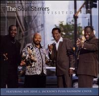 Willie Rogers & The Soul Stirrers - Revisited