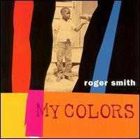 Roger Smith - My Colors