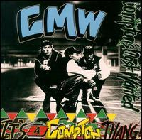 Compton's Most Wanted - It's a Compton Thang