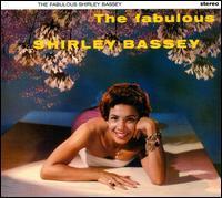 Shirley Bassey - The Fabulous Shirley Bassey