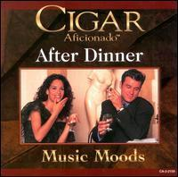 Various Artists - Cigar Aficionado: After Dinner