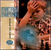 Five for Fighting - Message for Albert