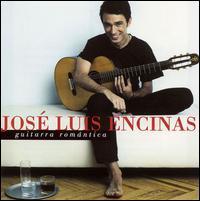 José Luis Encinas - Guitarra Romantica