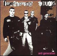 Corrupted Ideals - Anti-Generation