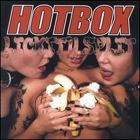 Hotbox - Lickity Split