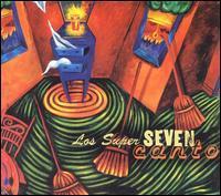 Los Super Seven - Canto