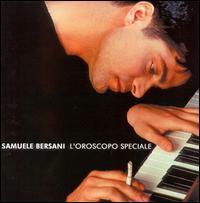 Samuele Bersani - L' Oroscopo Speciale